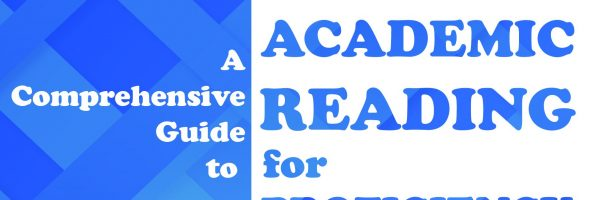 ACADEMIC READING FOR PROFICIENCY